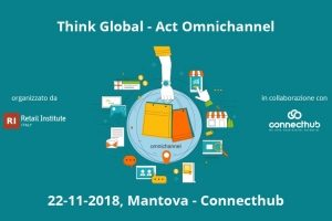 Think global, act omnichannel - convegno2018