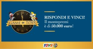 "Concorso ""Game of Toys"" di Toys Center"